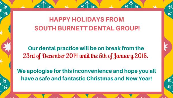closed for christmas south burnett dental group